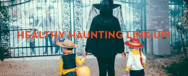 HEALTHY HAUNTING LINK-UP Thumbnail