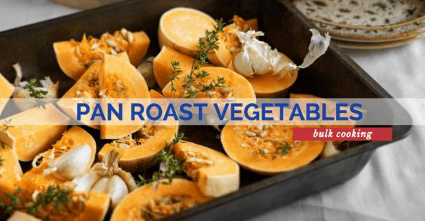 Meal Prep Tip Roast Vegetables